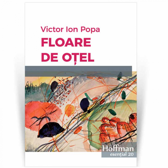 Floare de otel - Victor Ion Popa 0