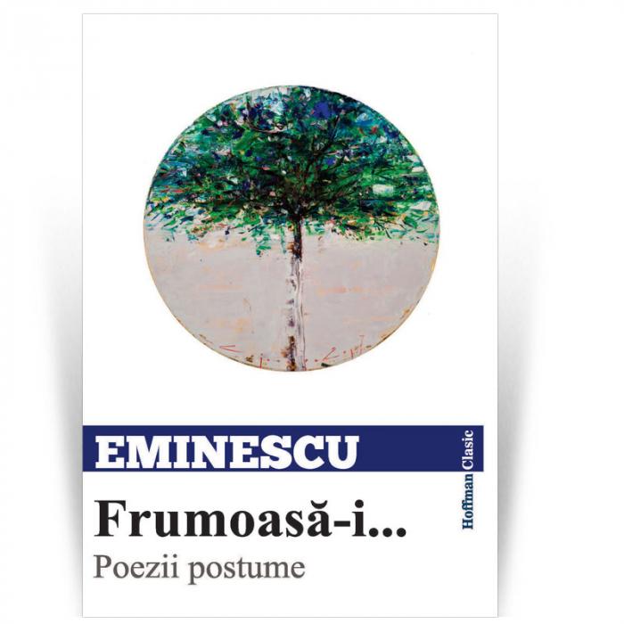 Frumoasa-i...  Poezii postume - Mihai Eminescu 0