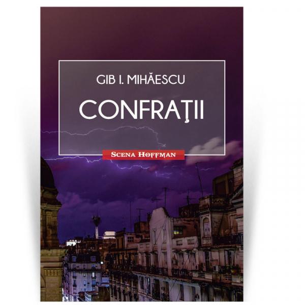 Confratii - Gib I. Mihaescu 0