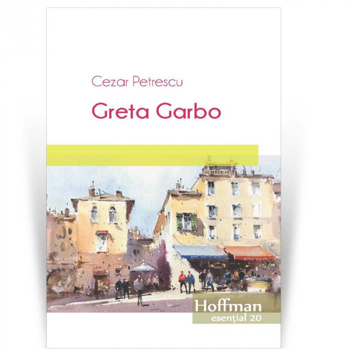Greta Garbo - Cezar Petrescu 0