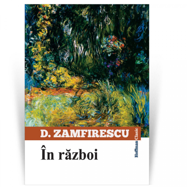 In razboi - Duiliu Zamfirescu 0