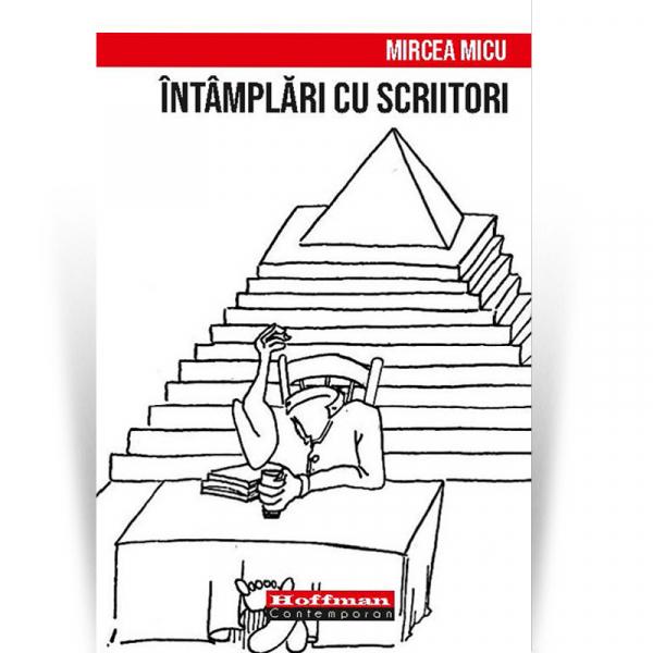 Intamplari cu scriitori - Mircea Micu 0