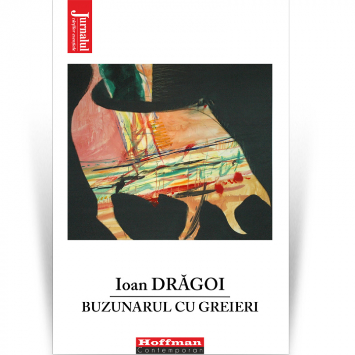 Buzunarul cu greieri - Ioan Dragoi 0