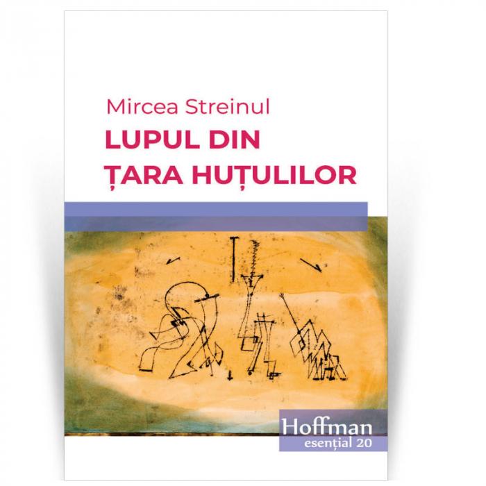 Lupul din Tara Hutulilor - Mircea Streinul [0]