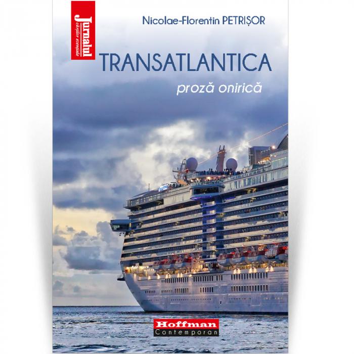 Transatlantica - Nicolae-Florentin Petrisor 0