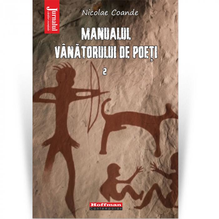 Manualul vanatorului de poeti, Vol. 2 - Nicolae Coande [0]