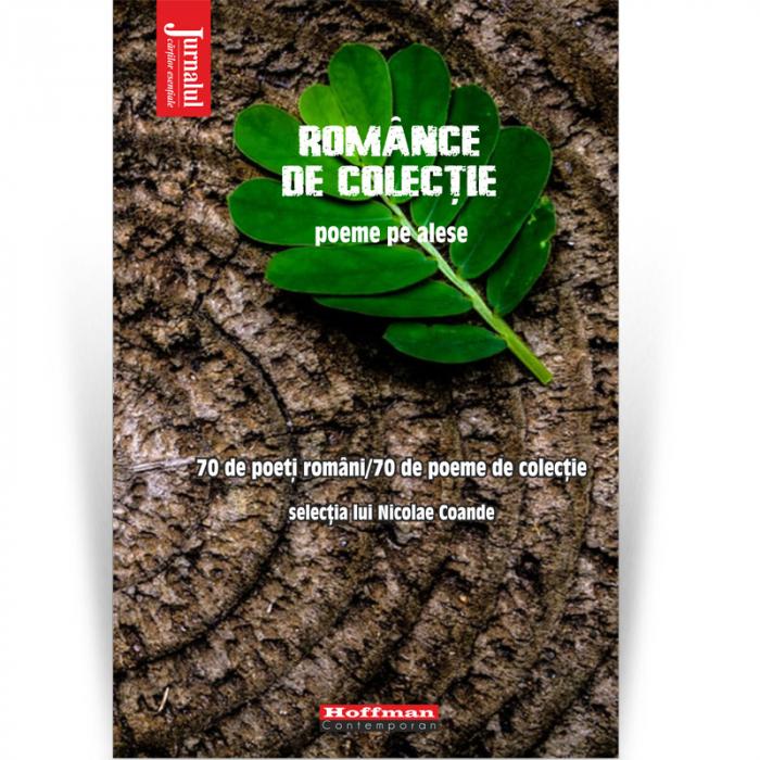 Manualul vânătorului de poeti, Romance de colectie - Nicolae Coande [0]