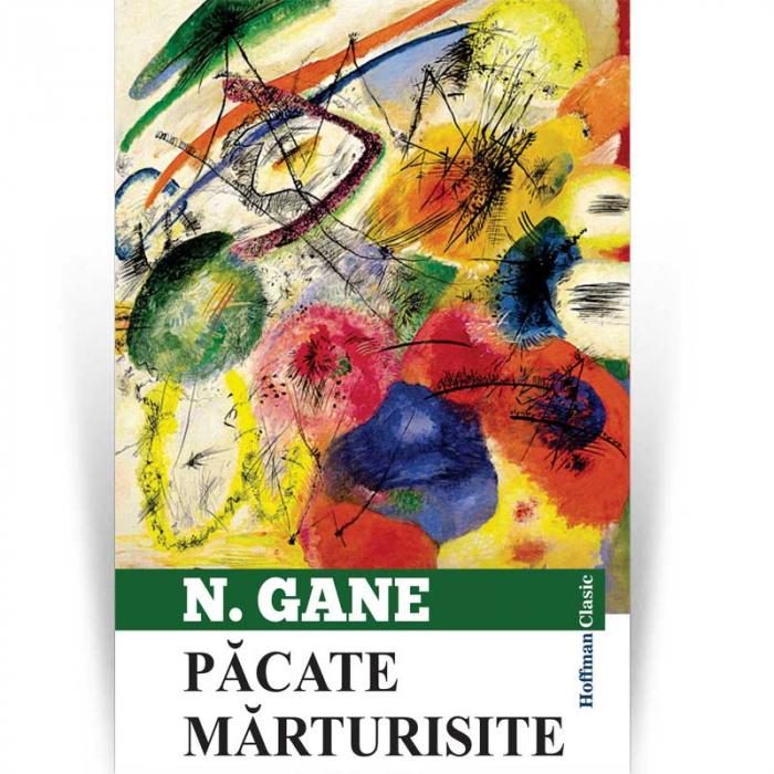 Pacate marturisite - Nicolae Gane 0