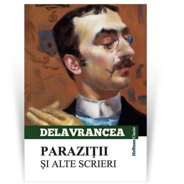 Parazitii si alte scrieri - Barbu Stefanescu Delavrancea 0