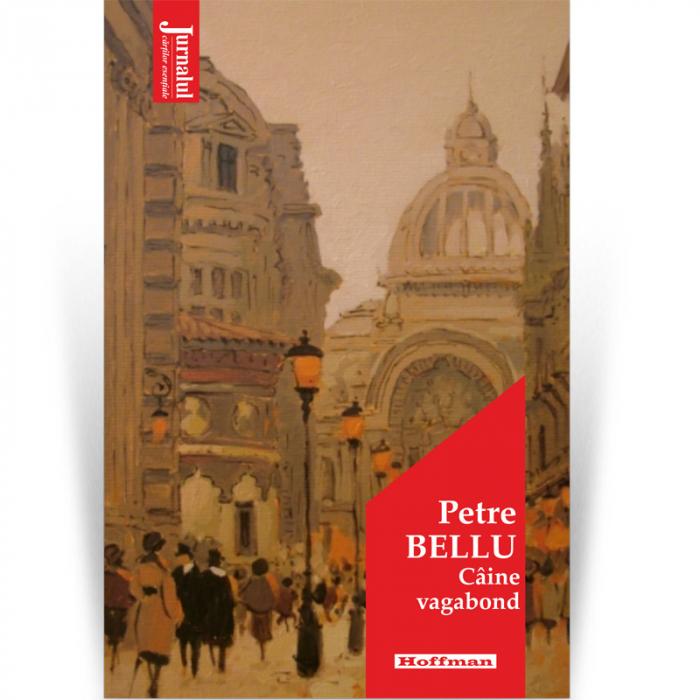 Caine vagabond - Petre Bellu, Editia 2021 [0]