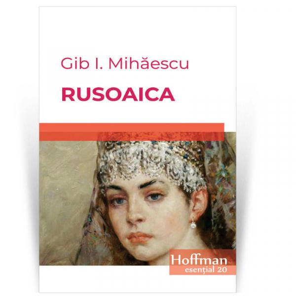Rusoaica - Gib I. Mihaescu 0