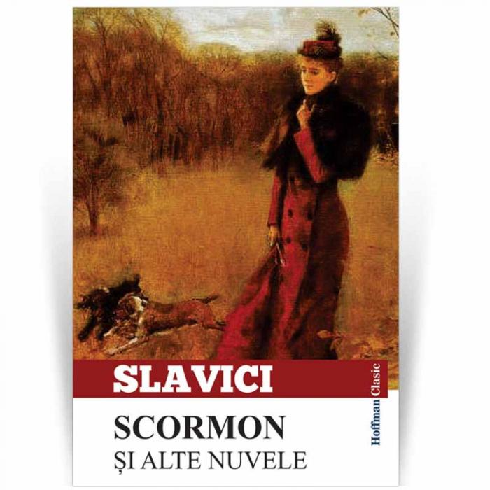 Scormon si alte nuvele - Ioan Slavici 0