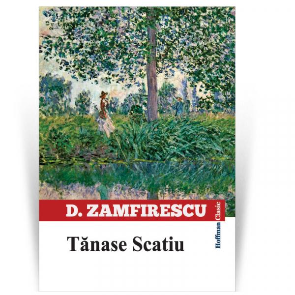 Tanase Scatiu - Duiliu Zamfirescu [0]