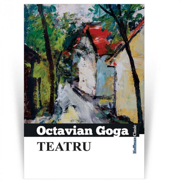 Teatru - Octavian Goga 0