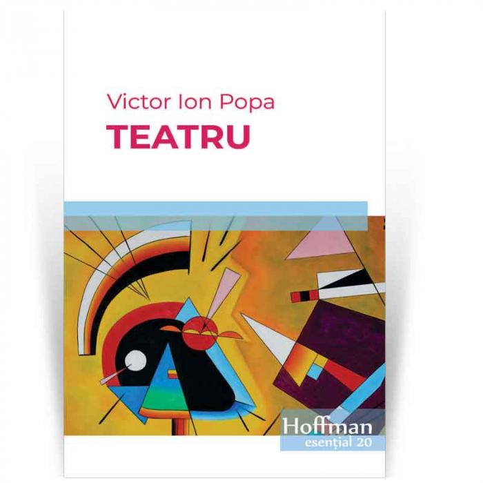 Teatru - Victor Ion Popa 0