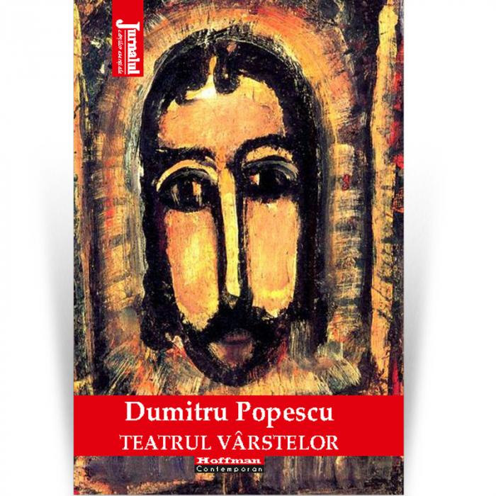 Teatrul varstelor - Dumitru Popescu [0]