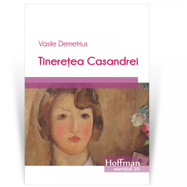 Tineretea Casandrei - Vasile Demetrius 0