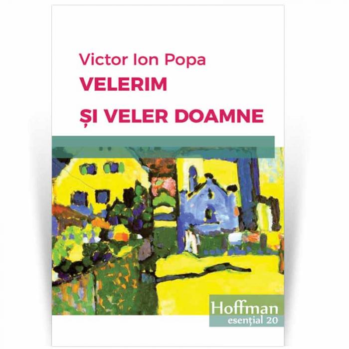 Velerim si Veler Doamne - Victor Ion Popa 0