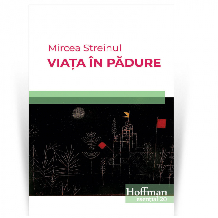 Viata in padure - Mircea Streinul [0]