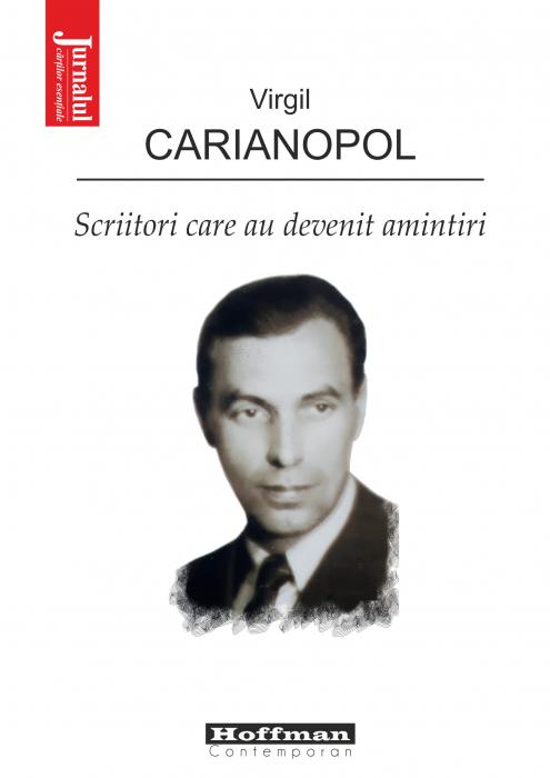 Scriitori care au devenit amintiri - Virgil Carianopol 0
