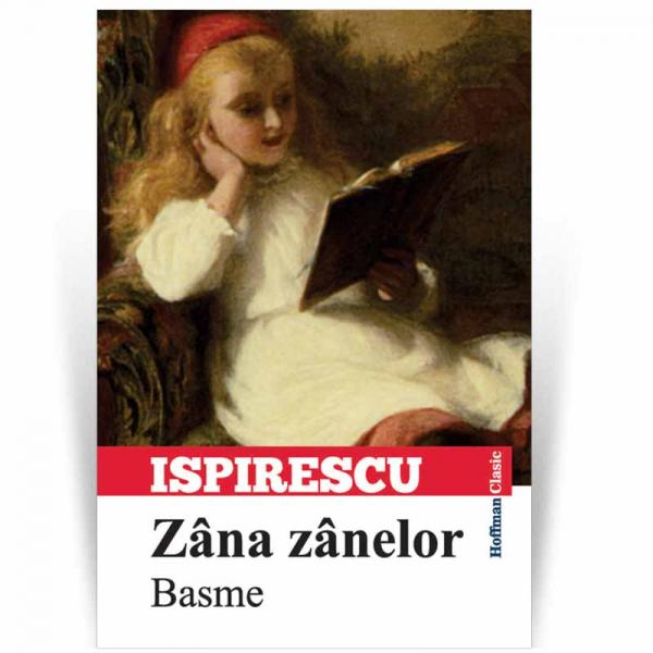 Zana zanelor - Petre Ispirescu 0