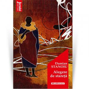 Alegere de stareta - Damian Stanoiu, editia 2020