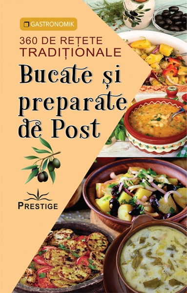 Bucate si preparate de post - 360 de retete traditionale 0