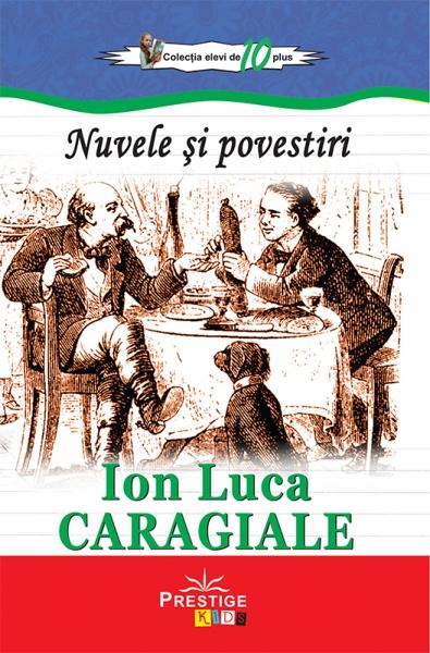 Nuvele si povestiri Ion Luca Caragiale 0