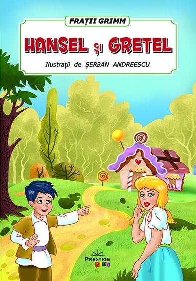 Hansel si Gretel 0