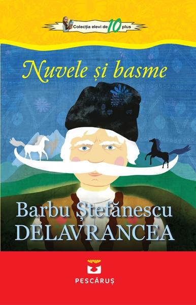 Nuvele si basme Barbu Stefanescu Delavrancea 0