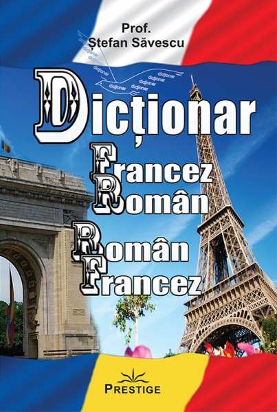 Dictionar  Francez-Roman, Roman-Francez 0