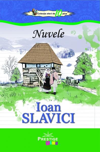 Nuvele Ioan Slavici 0