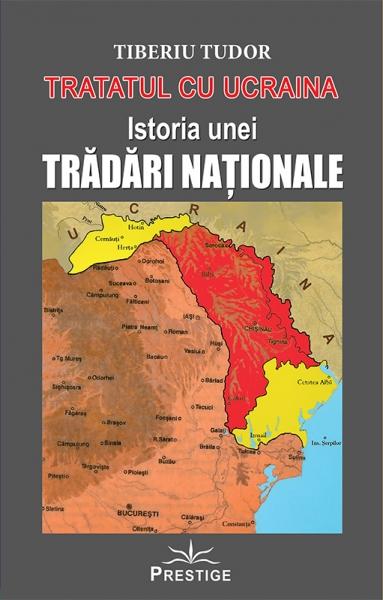 Tratatul cu Ucraina - Istoria unei Tradari Nationale 0