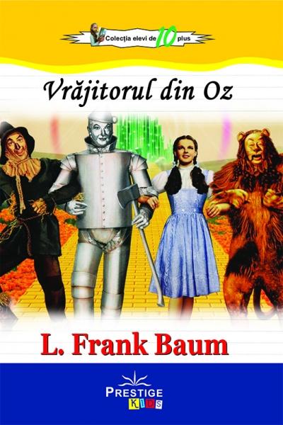 Vrajitorul din Oz L. Frank Baum 0