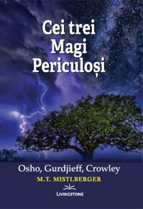 Cei trei Magi Periculosi: Osho, Gurdjieff, Crowley [0]