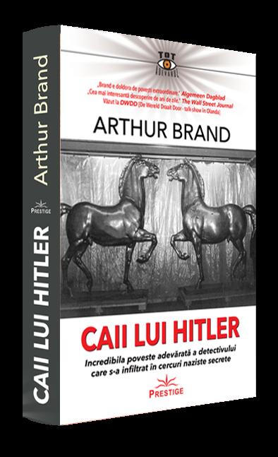 Caii lui Hitler - Arthur Brand [0]