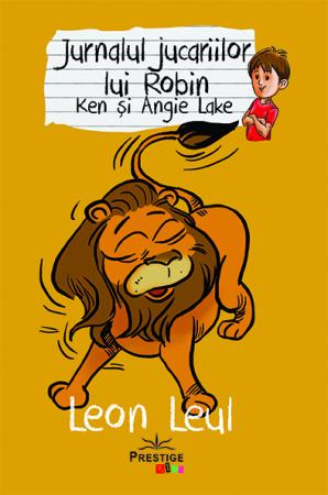 Jurnalul jucariilor lui Robin, Leon Leul de Ken Lake, Angie Lake 0