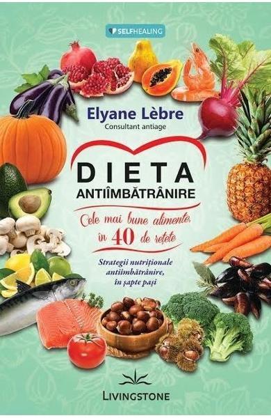 Dieta antiimbatranire de Elyane Lebre 0