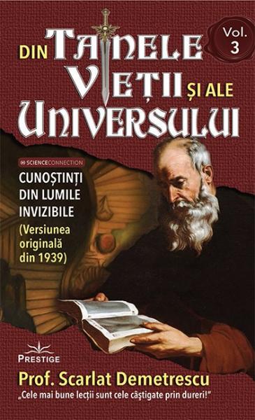 Din tainele vietii si ale universului. Volumele I-III de Scarlat Demetrescu [2]
