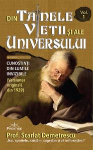Din tainele vietii si ale universului. Volumele I-III de Scarlat Demetrescu [0]