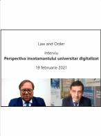 Perspectiva invatamantului universitar digitalizat - 19 februarie 2021