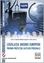 Legislatia Uniunii Europene privind protectia datelor personale - Lansare de carte, 15 martie 2018