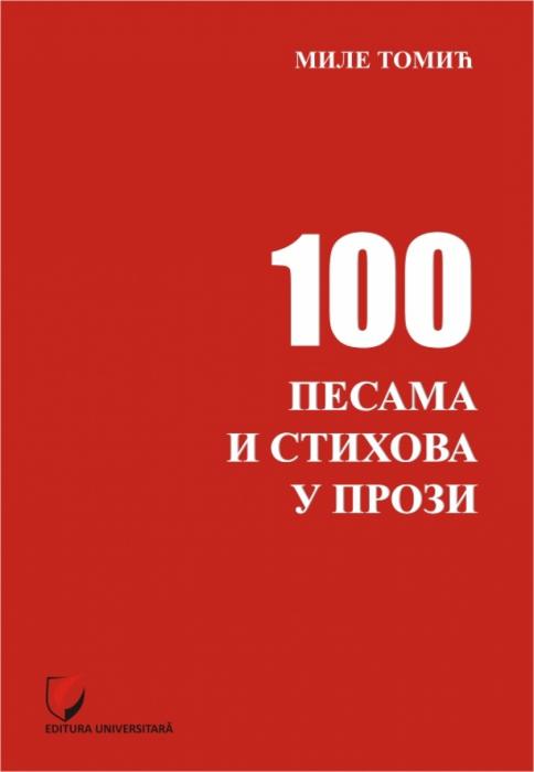 100 DE POEZII SI VERSURI IN PROZA (100 ПЕСАМА И СТИХОВА У ПРОЗИ) 0