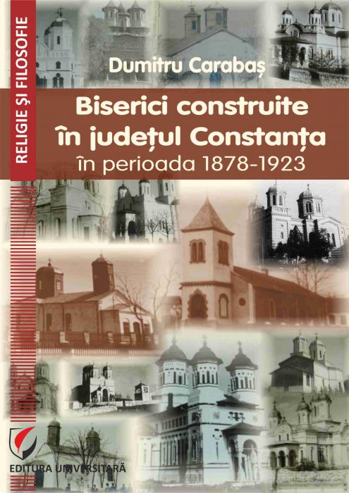 Biserici construite in judetul Constanta in perioada 1878-1923 0