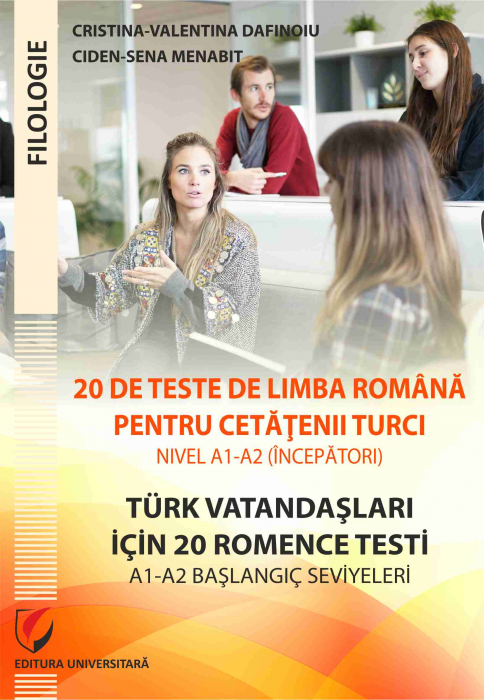 20 de teste de limba romana pentru cetatenii turci. Nivel A1-A2 (incepatori)/ Türk vatandaşlari için A1-A2 başlangiç seviyeleri için 20 test 0