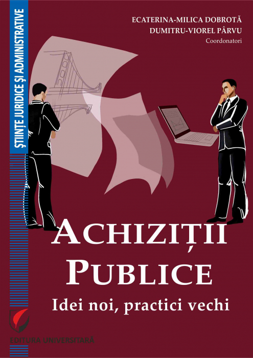 Achizitii publice. Idei noi, practici vechi 0