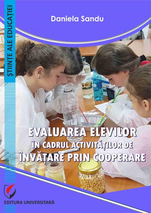 Evaluarea elevilor in cadrul activitatilor de invatare prin cooperare 0