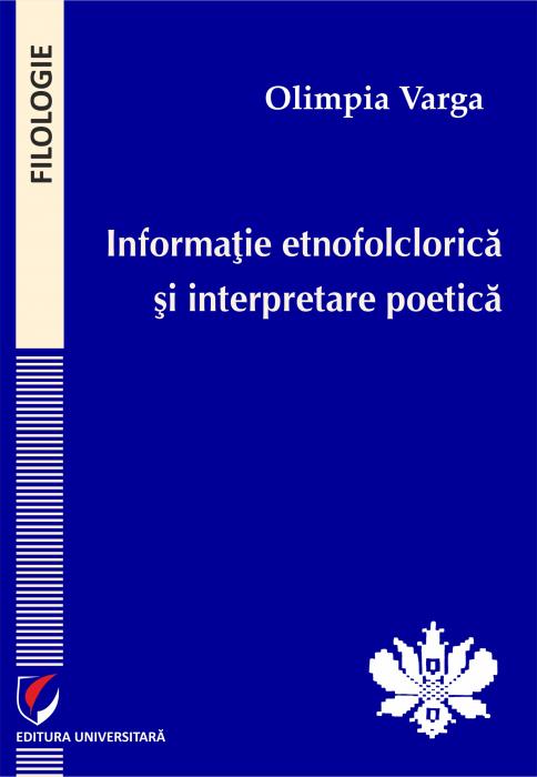 Informatie etnofolclorica si interpretare poetica 0