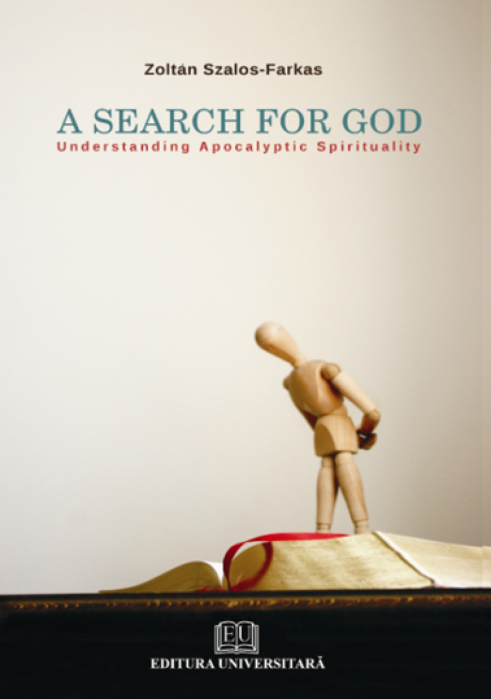 A Search for God - Understanding Apocalyptic Spirituality 0