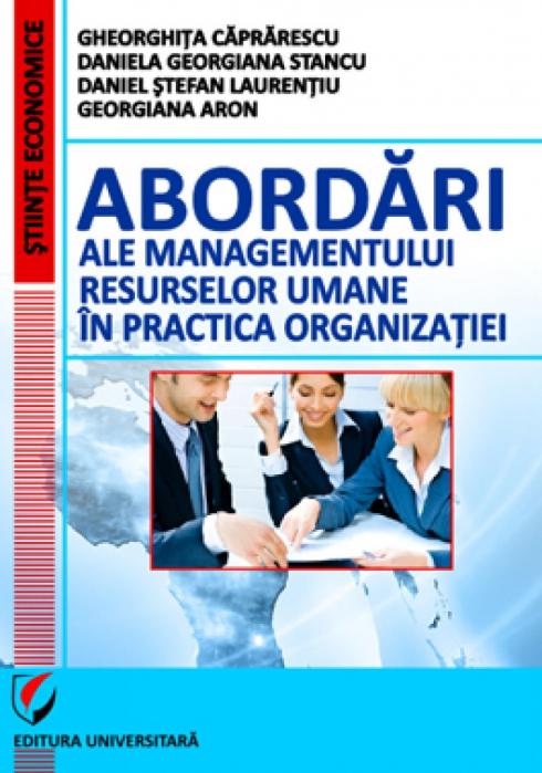 Abordari ale managementului resurselor umane in practica organizatiei 0